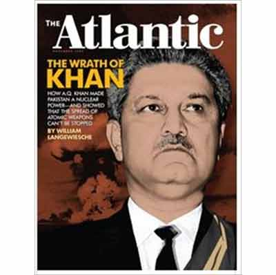 Why A.Q. Khan Breaks Interview Ban for iMediaEthics, His Wrath over The Atlantic, William Langewiesche's 'Lies,' The Atlantic Fact Checker's Fail