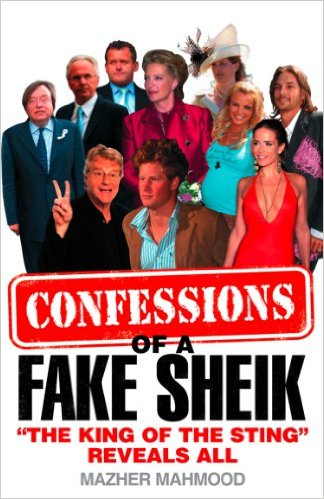 "Mazher Mahmood wrote this book, ""Confessions of a Fake Sheik: The King of the Sting Reveals All,"" several years about about his undercover investigations (Credit: Amazon)"