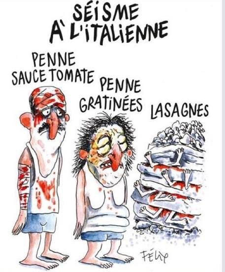 The Charlie Hebdo cartoon about the Italian earthquake in August.