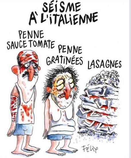 The Charlie Hebdo cartoon about the Italian earthquake in August.