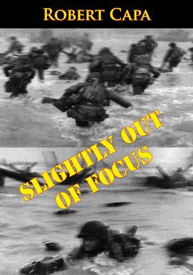 The cover of Robert Capa's book, Slightly Out of Focus.